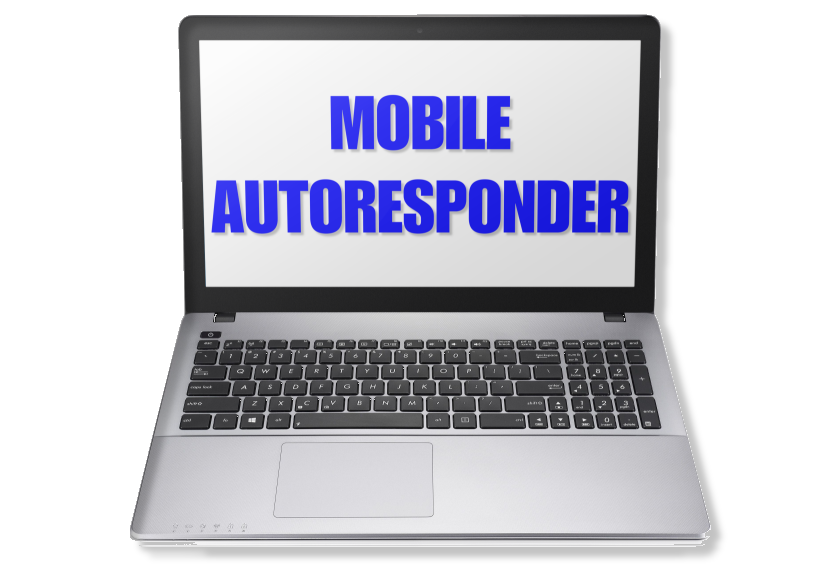 Laptop screen that says Mobile Autoresponder.