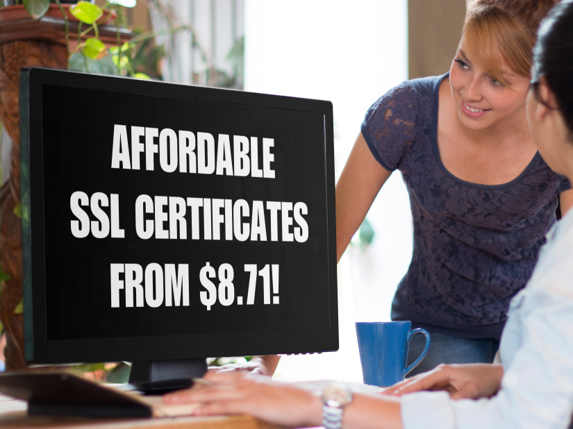 Two women looking at a computer screen that says Affordable SSL Certificates from $8.71!